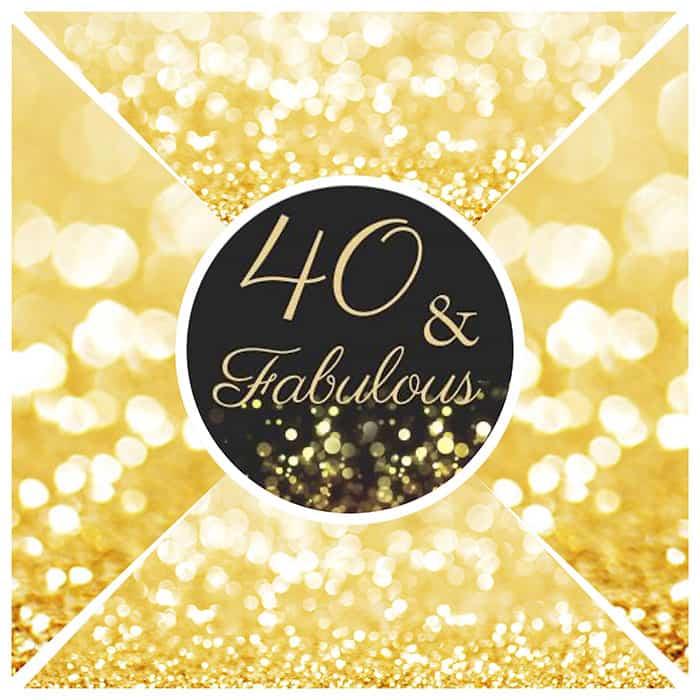 gold-40-&-fabulous